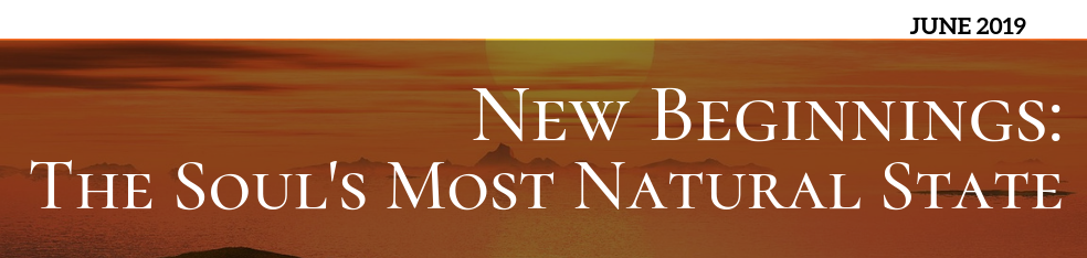 New Beginnings: The Soul's Most Natural State