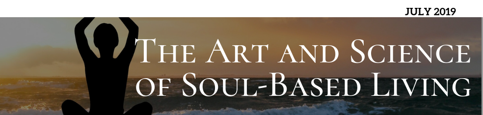 The Art and Science of Soul-Based Living