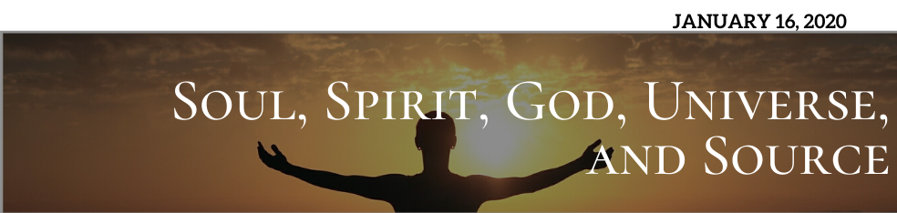 Soul, Spirit, Universe and Source– What's the difference and why does it matter?